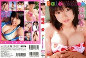 BKVD-00260 Balloooooon 篠崎愛