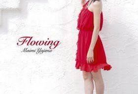 EPXE-5073 Flowing 矢島舞美