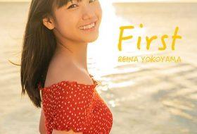 横山玲奈 First REINA YOKOYAMA